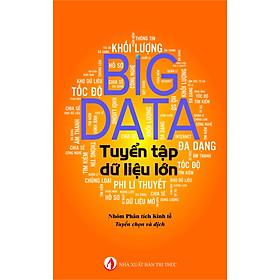 Tuyển tập Dữ liệu lớn (Big Data) Tái bản 2019
