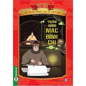 Bộ Truyện Tranh Lịch Sử Việt Nam - Khát Vọng Non Sông: Thần Đồng Mạc Đĩnh Chi