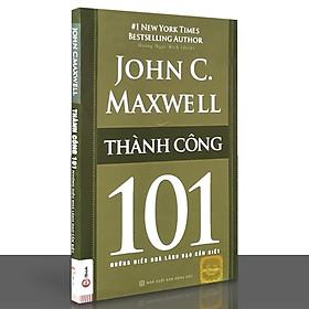 Sách – 101 những điều nhà lãnh đạo cần biết – Thành công