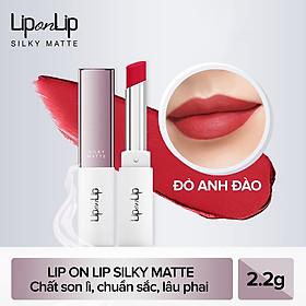 Son Lì Siêu Mịn Dưỡng Tối Ưu Lip On Lip Silky Matte 2.2g