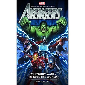 Marvel novels - Avengers: Everybody Wants to Rule the World