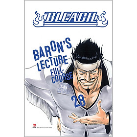 Bleach Tập 28: Baron'S Lecture Full-Course