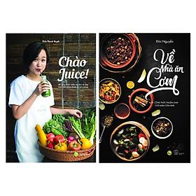 Combo Chào Juice + Về Nhà Ăn Cơm