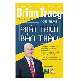 Cuốn Sách Bán Chạy Nhất Của  Brian Tracy Trên Toàn Thế Giới Giúp Bạn Khai Phóng Và Phát Triển Bản Thân: Nghệ Thuật Phát Triển Bản Thân (Tặng Cây Viết Galaxy)