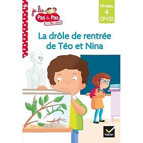 Sách tập đọc tiếng Pháp - Téo et Nina niveau 4 - La drôle de rentrée de Téo et Nina