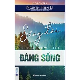 Sách Sống Đời Đáng Sống-Sách kỹ năng sống-Sách nghệ thuật sống đẹp