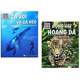 Bộ Sách Thế Nào Và Tại Sao: Cá Voi Và Cá Heo - Những Con Thú Khổng Lồ Ôn Hòa + Động Vật Hoang Dã Cần Được Bảo Vệ Trước Nguy Cơ Tuyệt Chủng (Bộ 2 Cuốn)