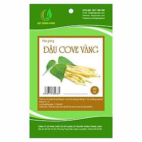 Hạt giống Đậu Cove vàng Golden Seeds gói 40 Gr