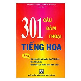 301 Câu Đàm Thoại Tiếng Hoa (Không CD)