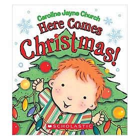 Here Comes Christmas! (Christmas books)