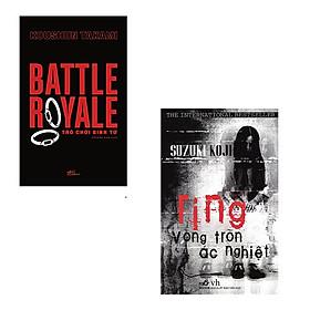 Bộ 2 cuốn tiểu thuyết kinh dị nổi tiếng nhất Nhật Bản: Trò Chơi Sinh Tử - Vòng Tròn Ác Nghiệt
