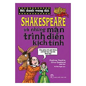 Shakespeare Và Những Màn Trình Diễn Kịch Tính