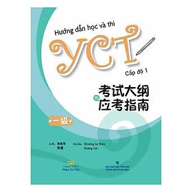 Hướng Dẫn Học Và Thi YCT Cấp Độ 1 (Kèm file MP3)