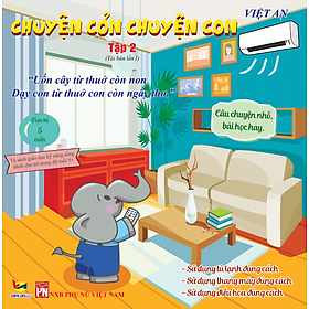 Sách rèn luyện tư duy cho bé từ 0-8 tuổi - Truyện Tranh Chuyện cỏn chuyện con - tập 2  (Voi Con Hiếu Động)