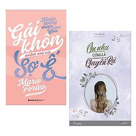 Combo 2 Cuốn Sách Kỹ Năng Cực Hay Dành Cho Các Bạn Nữ: Ôn Nhu Cũng Là Quyến Rũ + Gái Khôn Không Bao Giờ Sợ Ế (Tái Bản 2018) / Sách Tư Duy - Kỹ Năng Sống (Tặng Kèm Bookmark Happy Life)