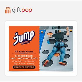 Giftpop - Vé Jump Arena Không Giới Hạn Trong Tuần (Áp Dụng Tại JA Thảo Điền, JA Big C)