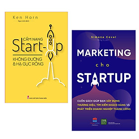 Combo Kỹ Năng Để Khởi Nghiệp Thành Công: Cẩm Nang Start-Up Không Đường Và Hạ Gục Rồng + Marketing Cho Startup / Những Bài Học Cần Thiết Để Phát Triển Doanh Nghiệp