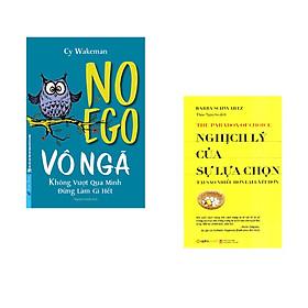 Combo 2 cuốn sách: VÔ NGÃ - không vượt qua mình đừng làm gì hết + Nghịch lý của sự lựa chọn