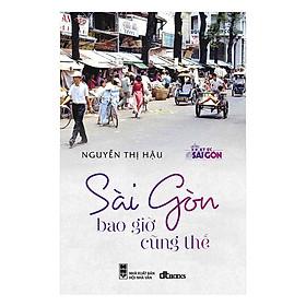 Sài Gòn Bao Giờ Cũng Thế