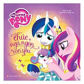 Chúc Ngủ Ngon Con Yêu- My Little Pony