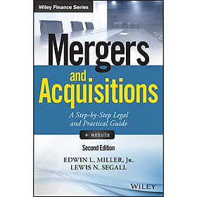 Mergers and Acquisitions : A Step-by-Step Legal and Practical Guide + Website (Wiley Finance Series) (2nd Edition)