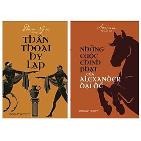 Combo Sách : Thần Thoại Hy Lạp + Những Cuộc Chinh Phạt Của Alexander Đại Đế