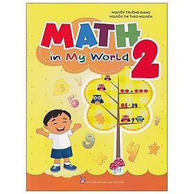 Math In My World 2 (Tái Bản)