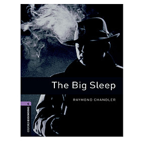 Oxford Bookworms Library (3 Ed.) 4: The Big Sleep