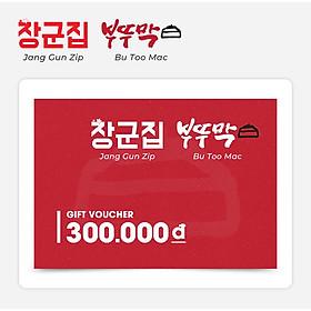 Jang Gun Zip/ Bu Too Mac - Phiếu Quà Tặng 300k