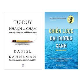 Combo Tư Duy Nhanh Và Chậm Và Chiến Lược Đại Dương Xanh (Tái Bản 2017) (2 Cuốn)