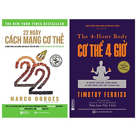 [Download sách] Combo 2 cuốn:22 Ngày Cách Mạng Cơ Thể và Cơ thể 4 giờ – Bí quyết cân đối khỏe mạnh và đời sống tình dục thăng hoa(tặng bookmark kim loại mạ vàng)