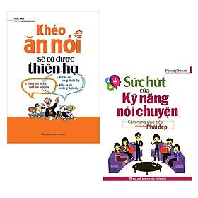 Sách: Combo 2 Cuốn Khéo Ăn Nói Sẽ Có Được Thiên Hạ + Sức Hút Của Kỹ Năng Nói Chuyện