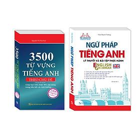 Combo Ngữ pháp tiếng Anh lý thuyết và bài tập thực hành , 3500 từ vựng tiếng Anh theo chủ đề