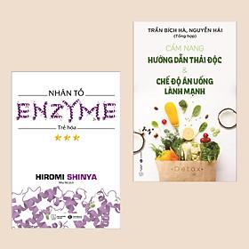 Combo sách Y học: Cẩm Nang Hướng Dẫn Thải Độc & Chế Độ Ăn Uống Lành Mạnh + Nhân Tố Enzyme - Trẻ Hóa