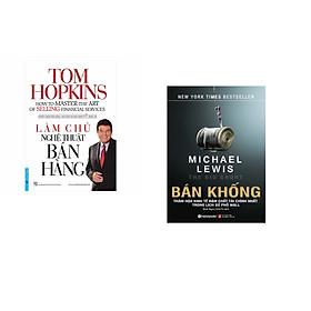 Combo 2 cuốn sách: Làm Chủ Nghệ Thuật Bán Hàng + Bán Khống