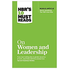 """HBR's 10 Must Reads on Women and Leadership (with bonus article """"Sheryl Sandberg: The HBR Interview"""""""