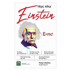 Cuốn Sách Sẽ Giúp Bạn Đạt Được Siêu Năng Lực Tuyệt Vời Đó Là Kỹ Năng Học Hiệu Quả: Học Như Einstein (Tặng Notebook tự thiết kế)