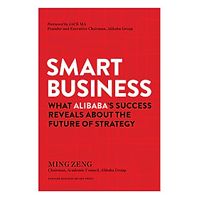 Harvard Business Review Press Smart Business: What Alibaba's Success Reveals about the Future of Strategy