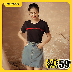Áo in How about no GUMAC AT12928