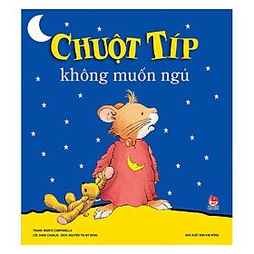 Chuột Típ Không Muốn Ngủ (Tái Bản 2019)