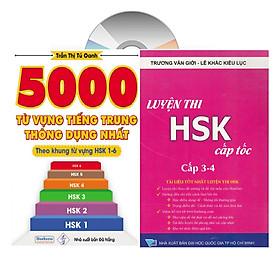 Combo 2 sách: 5000 từ vựng tiếng Trung thông dụng nhất theo khung từ vựng HSK1 đến HSK6 và học tiếng trung luyện thi cấp tốc tập 2: 3+4 _VD (Tiếng Trung giản thể, bính âm Pinyin, nghĩa tiếng Việt, DVD tài liệu đi kèm