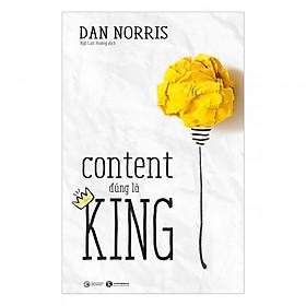 [Download sách] Content Đúng Là King (Tặng kèm sổ tay)