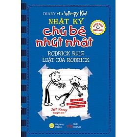 Song Ngữ Việt - Anh - Diary Of A Wimpy Kid - Nhật Ký Chú Bé Nhút Nhát: Luật Của Rodrick - Rodrick Rules