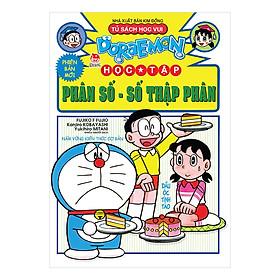 Doraemon Học Tập: Phân Số - Số Thập Phân (Tái Bản 2019)