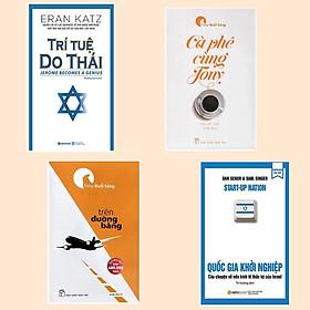 Combo Sách Kinh Tế / Tư Duy - Kỹ Năng Sống: Trí Tuệ Do Thái + Quốc Gia Khởi Nghiệp + Cà Phê Cùng Tony + Tony Buổi Sáng - Trên Đường Băng ( Sách Kỹ Năng Sống / Phải Triển Bản Thân)