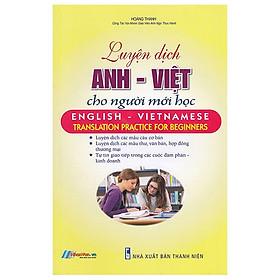 Luyện Dịch Anh - Việt Cho Người Mới Học
