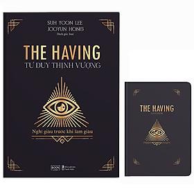 The Having - Tư Duy Thịnh Vượng - Bản Đặc Biệt - Tặng Kèm Sổ Tay