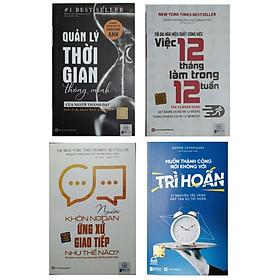 Combo 4 cuốn sách:Tối đa hóa hiệu suất công việc-Quản lý thời gian thông minh của người thành đạt-Muốn thành công nói không với trì hoãn-Người khôn ngoan ứng xử như thế nàotv
