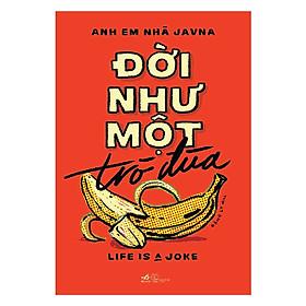 Download sách Đời Như Một Trò Đùa - Tặng Kèm Sổ Tay