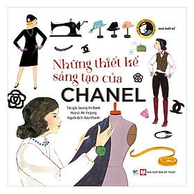 Những Thiết Kế Sáng Tạo Của Chanel